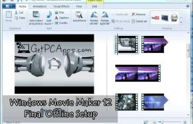 Windows Live Essentials Movie Maker 12 Final Offline Setup For Win 7, 8, 10