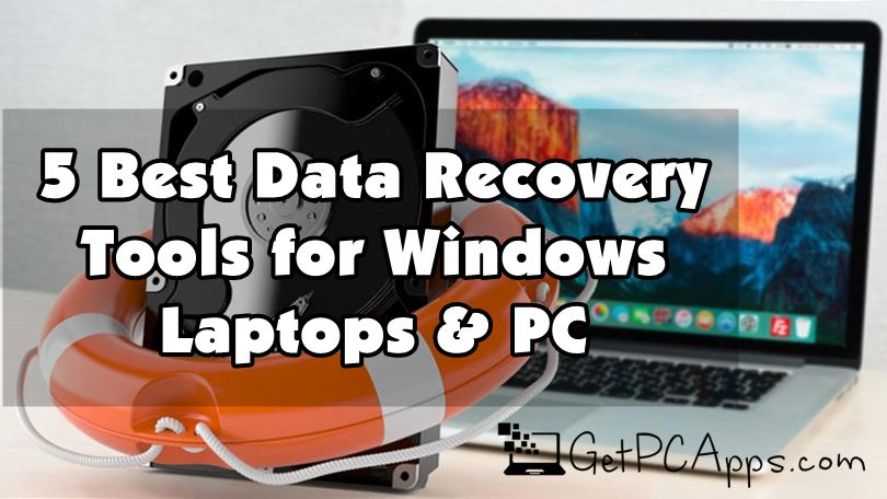 5 Best Windows Data Recovery PC Software Win 10, 8, 7 in 2021