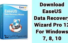 Download EaseUS Data Recovery Wizard Pro 12 Setup for Windows 7, 8, 10