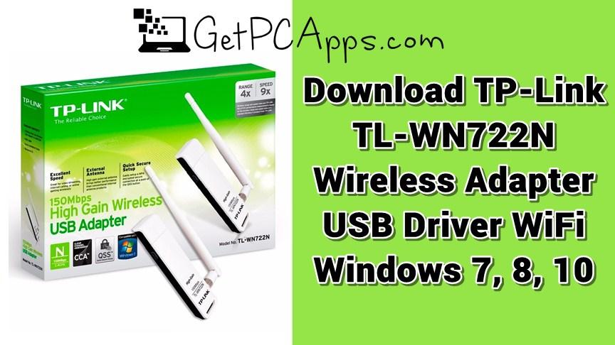 Download TP-Link TL-WN722N Wireless Adapter USB Driver WiFi Windows 7, 8, 10