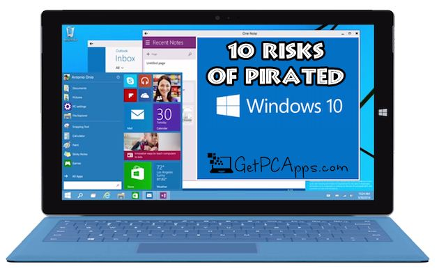 What are 10 Risk Factors of Pirated Windows 10 OS?