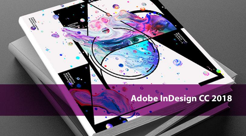 Adobe InDesign CC 2018 Offline Setup for Windows 10, 8, 7
