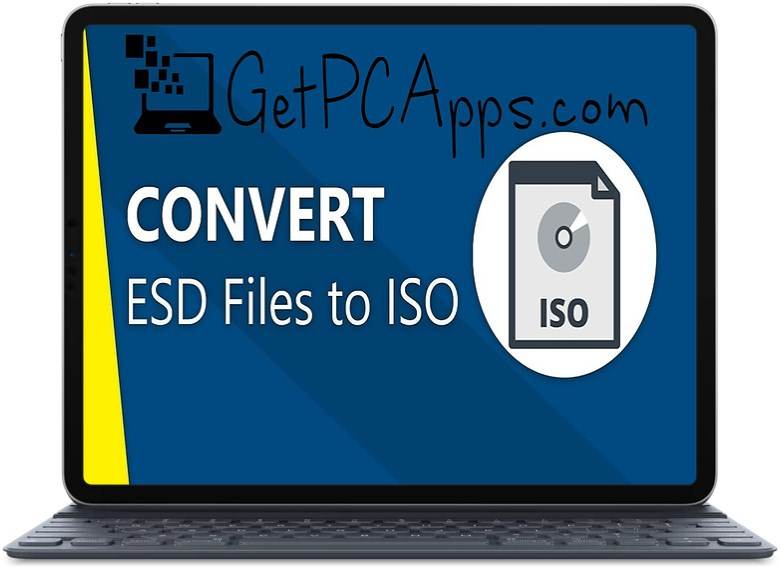 How to Easily Convert ESD Files to ISO Files in Windows 10?