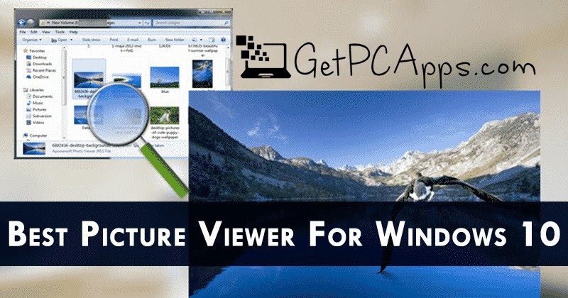 Top 5 Windows 10 Best Photo Viewer Software Download