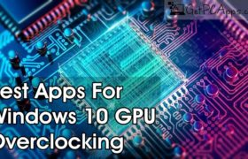 Top 3 Free Best Windows 10 GPU Overclocking Software Download