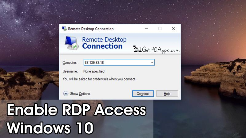 How to Enable RDP Port, Configure Router & Allow Remote Desktop Access in Windows 10?