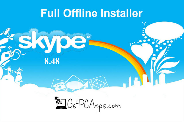 Download Skype Offline Installer 8.67 [2021 Latest Setup for Windows 10, 8, 7]