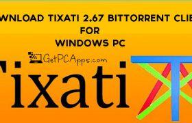Download Tixati 2.67 BitTorrent Client 64+32 Bit Offline Setup | Windows PC [10, 8, 7]