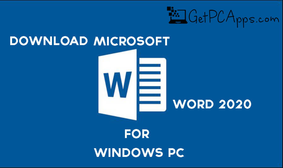 Download Microsoft Word 2020 Offline ISO Setup for Windows [10, 8, 7]