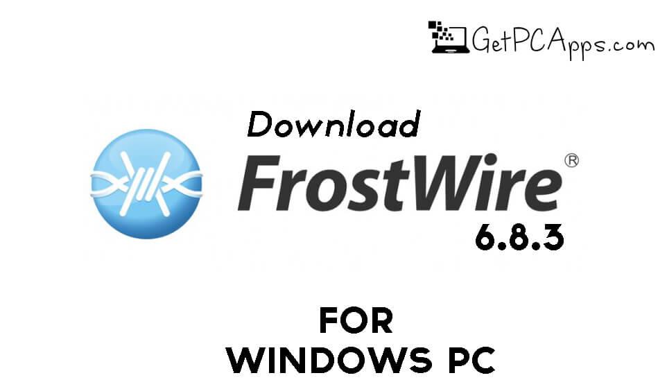 FrostWire 6.8.10 Download Setup Windows [10, 8, 7]