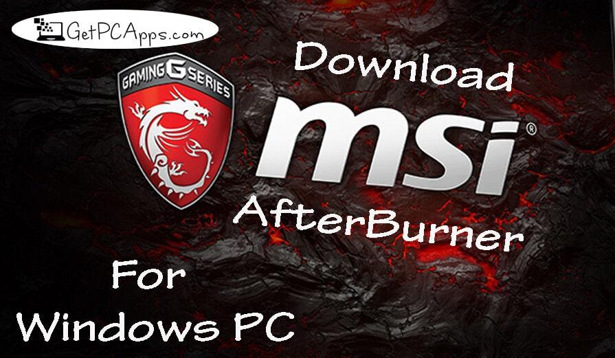 MSI Afterburner 4.63 Setup Download Windows [10, 8, 7]