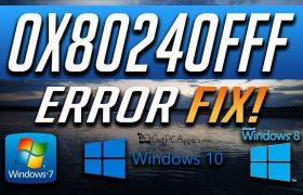 How to Fix Windows 10 Update Error 0x80240fff?