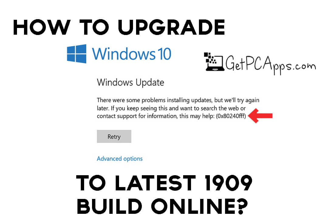 How to Update Windows 10 to Latest 1909 Build Online?