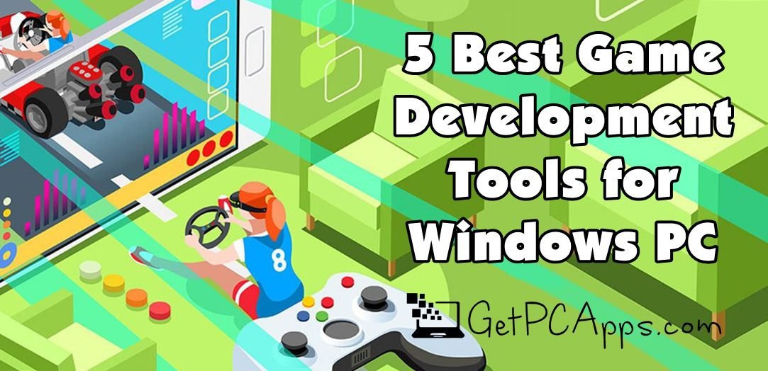 5 Best Game Programming Software for Windows 10, 8, 7