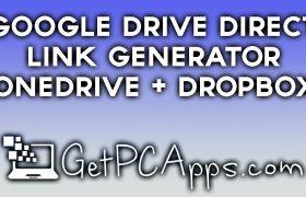 Direct Link Generator | Google Drive | DropBox | OneDrive