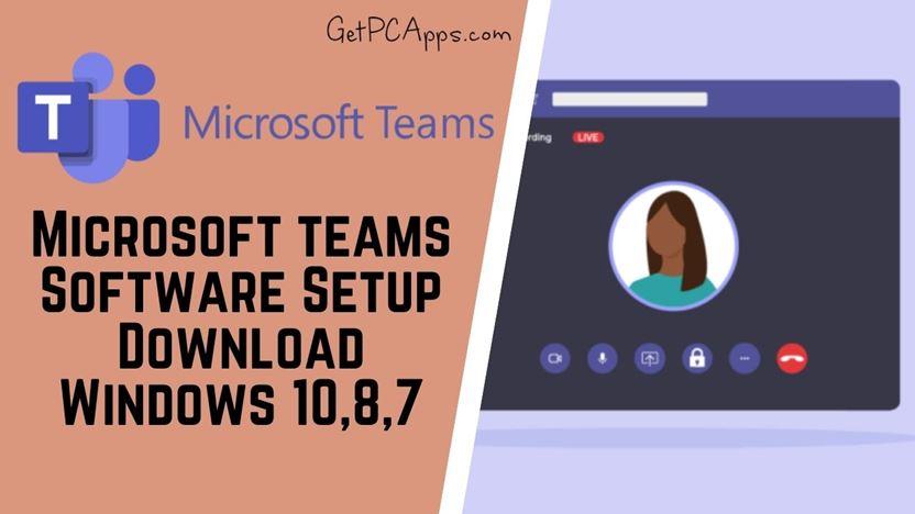Download Microsoft Teams 1.3.0 Setup [Windows 10, 8, 7]