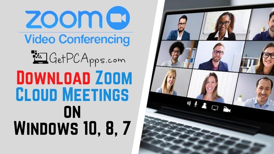 Download ZOOM Cloud Meetings 5.4.7 [Win 10, 8, 7]