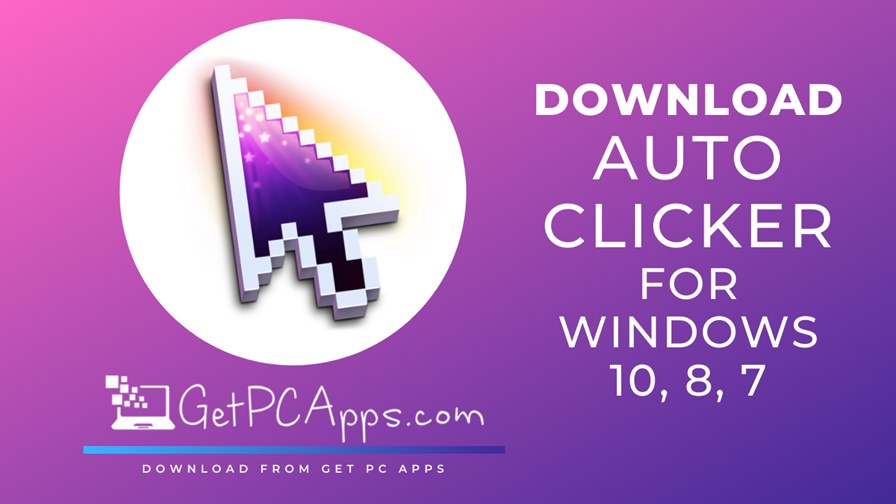 List of Top 10 Auto Clickers For Windows [Free Download]